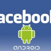 Facebook teste déjà l'application native Android
