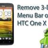 HTC One X: Mod pour désactiver le menu 3-points Bar in-app ou reprogrammer à des applications récentes
