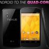 """Nexus 4 sera disponible en """"sélectionner"""" les magasins de T-Mobile aujourd'hui, peut également être avait hors-contrat pour 499 $"""