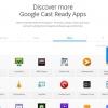 Mis à jour le site web Chromecast apporte plus grande et meilleure découverte de l'application